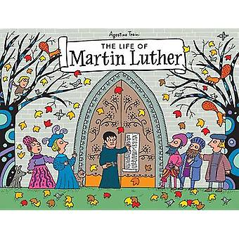 The Life of Martin Luther - A Pop-Up Book by Agostino Traini - 9781506