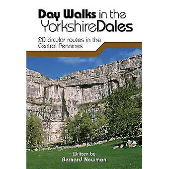 Day Walks in the Yorkshire Dales - 20 Circular Routes in the Central P