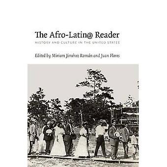 Der Afro-Latin-Leser - Geschichte und Kultur in den Vereinigten Staaten von Mi