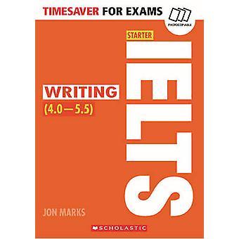 IELTS Starter - Writing by Jon Marks - Julie Moore - 9781407169781 Bo