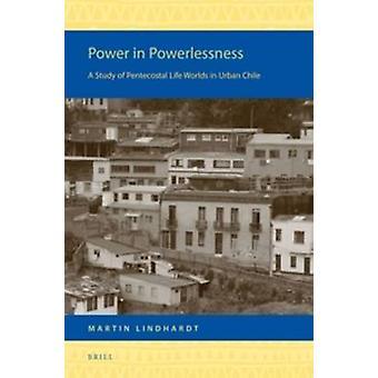 Puissance en impuissance - une étude des mondes pentecôtiste vie urbaine c