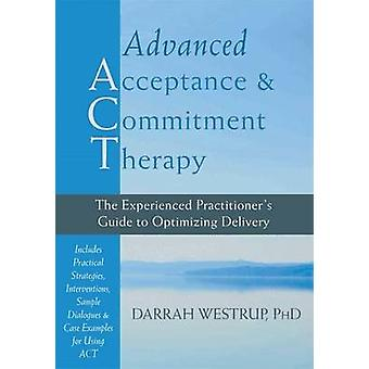Avancerade Acceptance and Commitment Therapy - den erfarna Practitio
