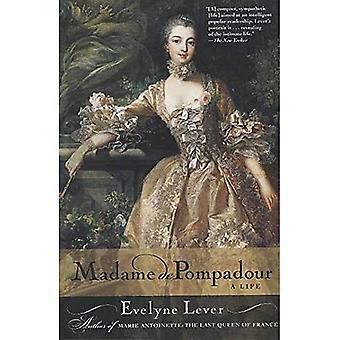 Madame de Pompadour: una vita