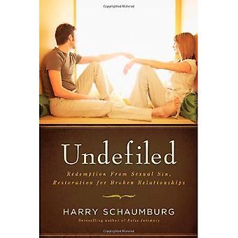 Obefläckad: Inlösen från sexuell synd, restaurering för trasiga relationer
