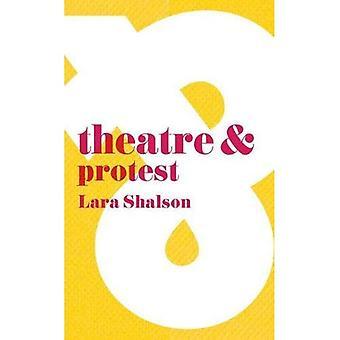 Teatro & la protesta (teatro y)