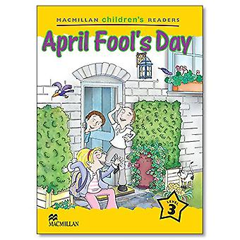 Macmillan Children es Leser: Stufe 3: Aprilscherz
