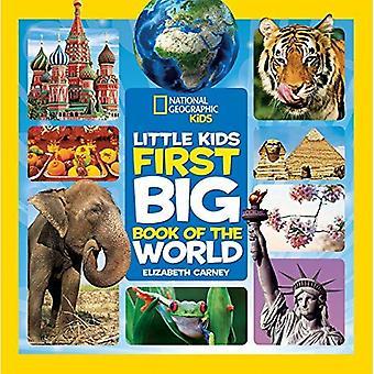 National Geographic Little Kids primo grande libro del mondo (National Geographic Kids poco prima grandi libri)