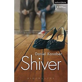 Shiver (Modern Plays)