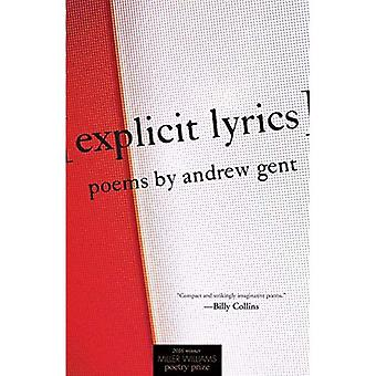 [explicit lyrics] (Miller Williams Poetry Prize)