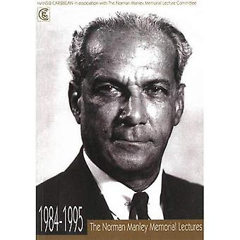 Norman Manley Memorial Lectures, The : 1984-1995