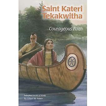 Saint Kateri Tekakwitha: Courageous Faith (Ess) (Encounter the Saints)