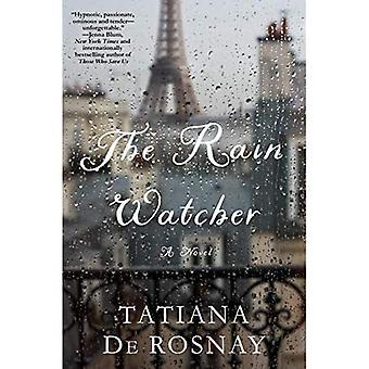 O observador de chuva: Um romance