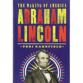 Abraham Lincoln: The Making� of America #3