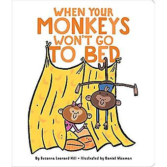 When Your Monkeys Won't Go� to Bed (When Your...) [Board book]