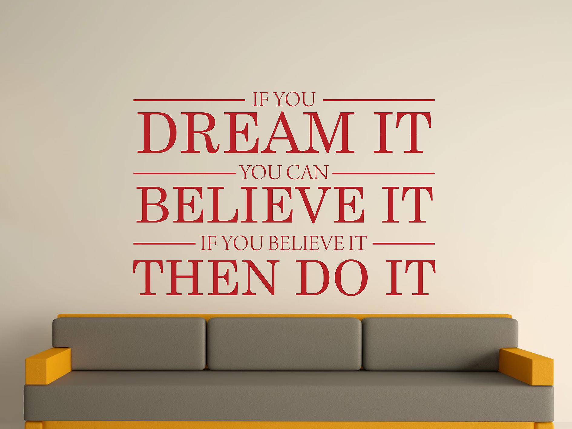 Dream It Believe It Do It Wall Art Sticker - Dark Red