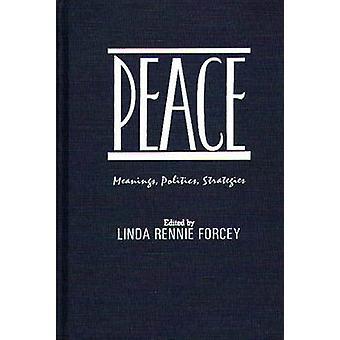 Fred betydelser politik strategier av Rennie gemensamma & Linda