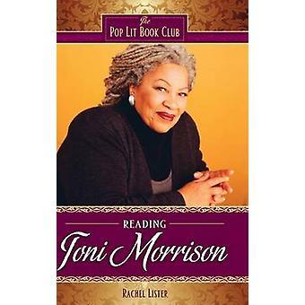 Lecture de Toni Morrison par Lister & Rachel