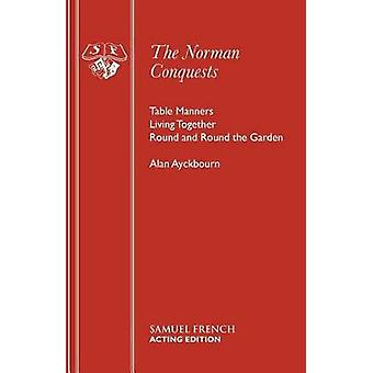 The Norman Conquests by Ayckbourn & Alan