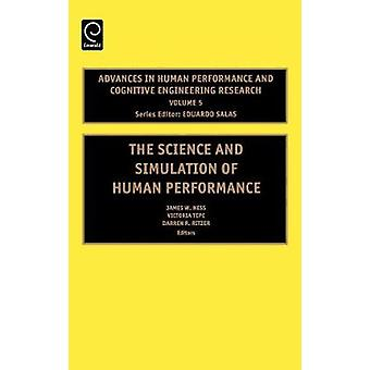 The Science and Simulation of Human Performance by Ness & James W.
