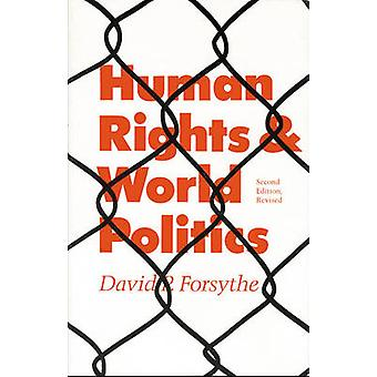 Human Rights and World Politics Second Edition by Forsythe & David P.