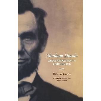 Abraham Lincoln e uma nação para lutar por Rawley & James A.