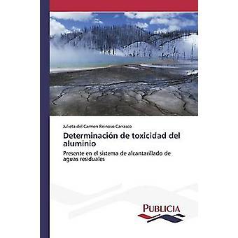 Determinacin de toxicidad del aluminio by Reinoso Carrasco Julieta del Carmen
