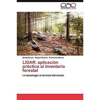 Lidar Aplicacion Practica Al Inventario Forestal by Garc a. & David