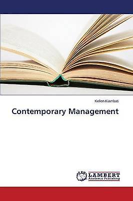 Contemporary ManageHommest by Kiambati Kellen