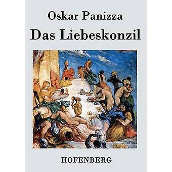 Das Liebeskonzil by Oskar Panizza