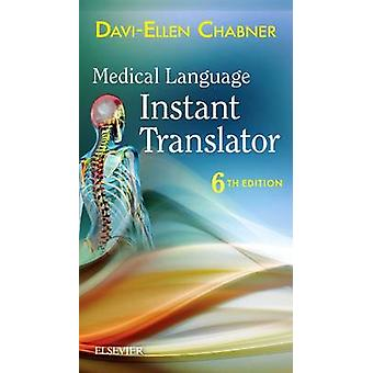 Medical Language Instant Translator (6th Revised edition) by Davi-Ell