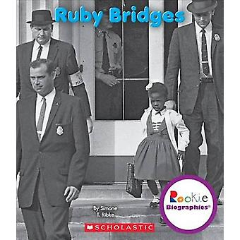 Ruby Bridges by Simone T Ribke - 9780531209936 Book
