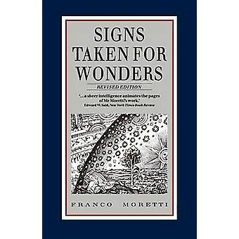 Signs Taken for Wonders - Essays in the Sociology of Literary Forms (2