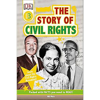 DK Readers L3 - The Story of Civil Rights by Wil Mara - 9781465469281