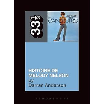 Serge Gainsbourg's Histoire De Melody Nelson by Darran Anderson - 978