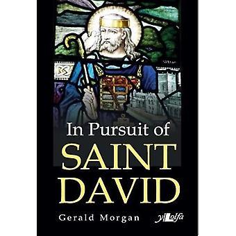 In Pursuit of Saint David by Gerald Morgan - 9781784613723 Book