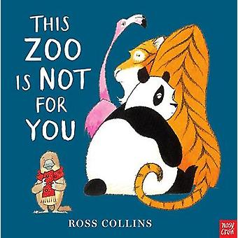 This Zoo is Not for You by Ross Collins - 9781788002523 Book