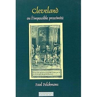 Cleveland - ou l'Impossible Proximite by Paul Pelckmans - 97890420154