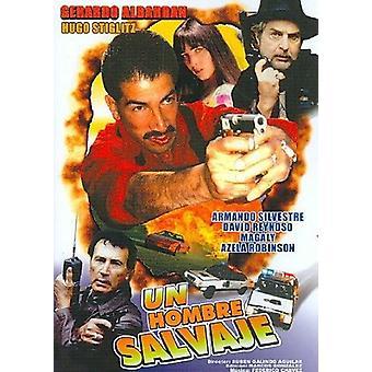 Un Hombre Salvaje [DVD] USA import