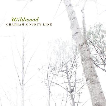 Chatham County Line - Wildwood [CD] USA import