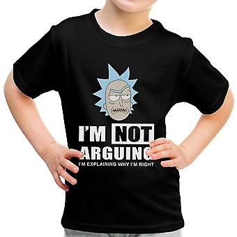 Im Not Arguing Rick And Morty Kid's T-Shirt