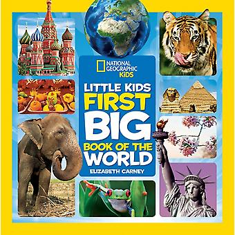 Little Kids First Big Book Of The World (National Geographic Little Kids First Big Books) (Hardcover) by Carney Elizabeth