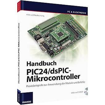 Instruction manual Franzis Verlag Buch Einstieg in die PIC24/dsPIC-Mikrocontroller 978-3-645-65273-5