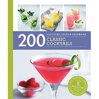 200 Classic Cocktails - 9780600631323 Book