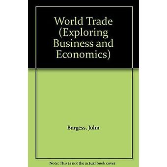 World Trade by John Burgess - 9780791066386 Book
