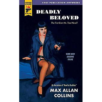 Deadly Beloved by Max Allan Collins - 9780857683229 Book