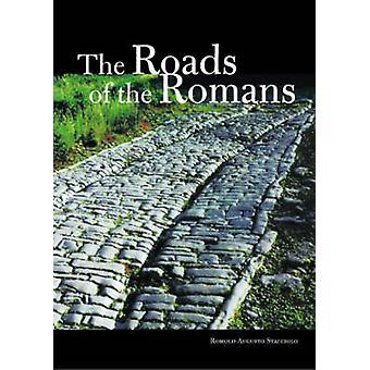 Les routes des Romains par Romolo Augusto Staccioli - 9780892367320 B