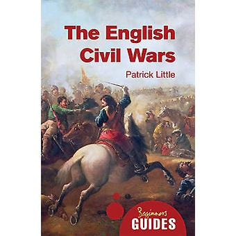 The English Civil Wars by Patrick Little - 9781780743318 Book