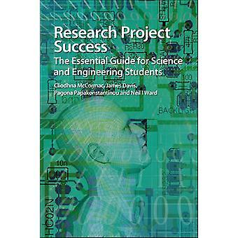 Forschung Projekterfolg - The Essential Guide für Wissenschaft und Enginee