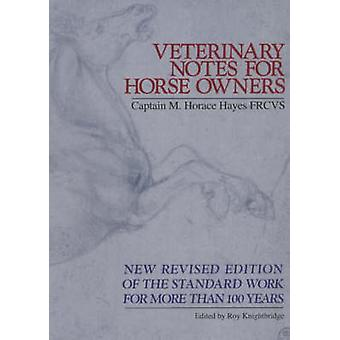 Veterinary Notes for Horse Owners by M. Horace Hayes - 9780091879389