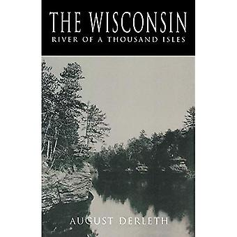 Le Wisconsin: La rivière des mille îles